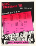 Artist: LANE, Leonie | Title: S.R.C Elections '81. | Date: 1981 | Technique: screenprint, printed in colour, from two stencils | Copyright: © Leonie Lane