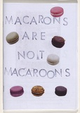 Title: Macarons are not macaroons | Date: 2010
