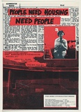 Artist: UNKNOWN | Title: People need housing, need people - Bitumen River Gallery | Date: 1985 | Technique: screenprint, printed in colour, from two stencils