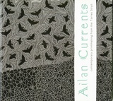 <p>Ailan currents: Contemporary printmaking from the Torres Strait.</p>