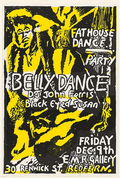 Artist: WORSTEAD, Paul | Title: Fat House dance ... party - Belly Dance D.J John Ferris | Date: 1988 | Technique: screenprint, printed in colour, from two stencils | Copyright: This work appears on screen courtesy of the artist