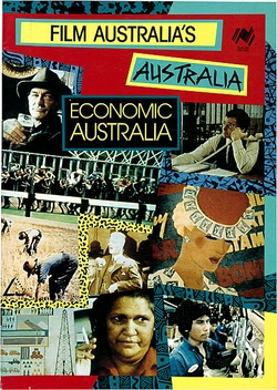 Artist: FILM AUSTRALIA | Title: Publication: Economic Australia | Date: c.1985 | Technique: offset-lithograph