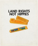 Artist: WORSTEAD, Paul | Title: Land Rights not Hippies | Date: 1983 | Technique: screenprint, printed in black ink, from one stencil | Copyright: This work appears on screen courtesy of the artist
