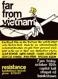 Artist: EARTHWORKS POSTER COLLECTIVE | Title: Far from Vietnam. A brilliant film on the Vietnam war... Resitance Bankstown branch | Date: (1976) | Technique: screenprint, printed in colour, from two stencils