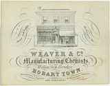 Artist: JARMAN, Richard | Title: Trade card: Weaver and Co. Manufacturing chemists, Wellington Bridge, Hobart Town | Date: c.1864 | Technique: engraving, printed in black ink, from one copper plate