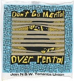 Artist: YOUNG, Ray | Title: T-shirt swatch: Don't go mental over rental (small). | Date: 1985 | Technique: screenprint, printed in colour, from multiple stencils | Copyright: © Raymond John Young