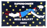 Artist: CHURCH, Julia | Title: Superdoreen is Miss Galaxy. | Date: November 1982 | Technique: screenprint, printed in colour, from multiple stencils